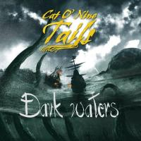 Cat O' Nine Tails-Dark Waters