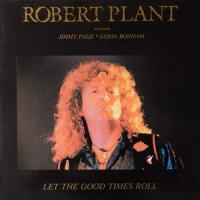 Robert Plant and friends Jimmy Page  Jason Bonham-Let The Good Times Roll (Bootleg)
