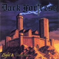 Dark Fortress-Light & Darkness