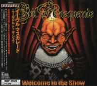 Evil Masquerade-Welcome To The Show (Japanese Edition)