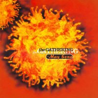 The Gathering-The May Song