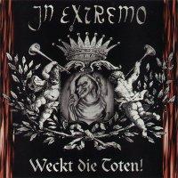 In Extremo-Weckt die Toten!