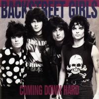 Backstreet Girls-Coming Down Hard (Remastered 2004)