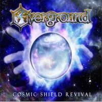 Overground-Cosmic Shield Revival