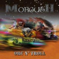 Morguth-Orc N\' Troll