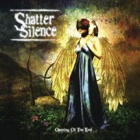 Shatter Silence-Opening Of The End