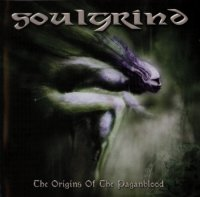 Soulgrind-The Origins Of The Paganblood