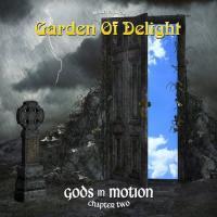 Garden Of Delight-Gods In Motion (Chapter Two)