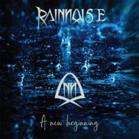 Rainoise-A New Beginning