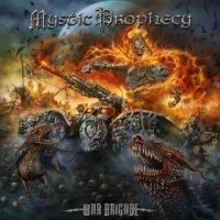 Mystic Prophecy-War Brigade [Limited Edition]