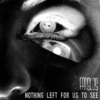 Farblos-Nothing Left For Us To See