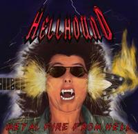 Hellhound-Metal Fire From Hell (French press)