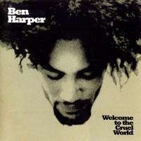 Ben Harper-Welcome To The Cruel World