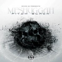 Meshuggah-Pitch Black