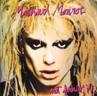 Michael Monroe-Not Fakin\' It