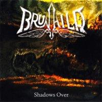 Brunhild-Shadows Over