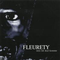 Fleurety-Min Tid Skal Komme (Re-issue 2003)