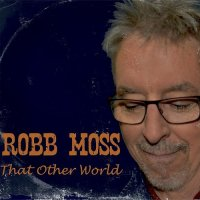 Robb Moss-That Other World
