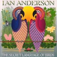 Ian Anderson-The Secret Language Of Birds