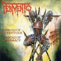 Fermento-Symbols of Decrepitude, Symbols of Supremacy