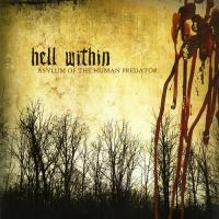 Hell Within-Asylum of the Human Predator