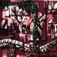 Carcass-Symphonies Of Sickness