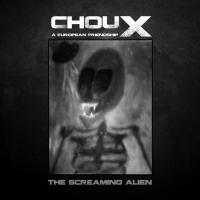 Choux-The Screaming Alien (Limited Edition)