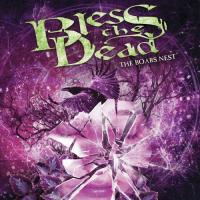 Bless The Dead-The Boars Nest