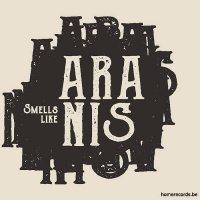 Aranis-Smells Like Aranis