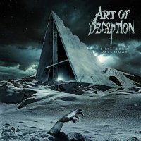 Art Of Deception-Shattered Delusions