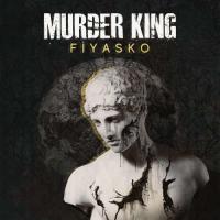 Murder King-Fiyasko