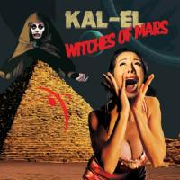 Kal-El - Witches Of Mars mp3