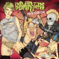 The Besmirchers-Hate Your Life