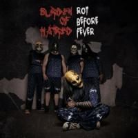 Burden Of Hatred-Rot Before Fever