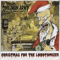 One Man Army And The Undead Quartet-Christmas For The Lobotomizer