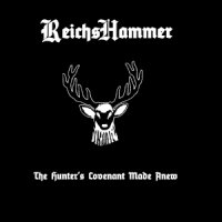 Reichshammer-The Hunter\'s Covenant Made Anew