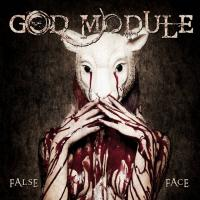God Module-False Face