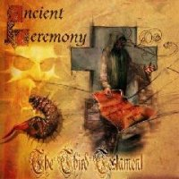 Ancient Ceremony-The Third Testament