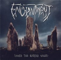 Enchantment-Dance the Marble Naked (Re-release 2009)