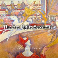 The Arc Light Sessions-ReMastered