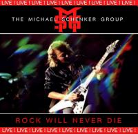 The Michael Schenker Group-Rock Will Never Die