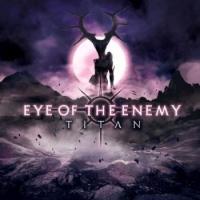 Eye Of The Enemy-Titan
