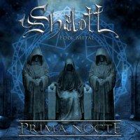 Shalott-Prima Nocte