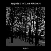 Fragments Of Lost Memories-Again...