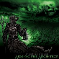 Arming The Architect-Standing Ground