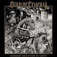 Oath Of Cruelty-Summary Execution At Dawn