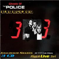 The Police-Ghosts of the Police...Exorcized [Deluxe Edition]