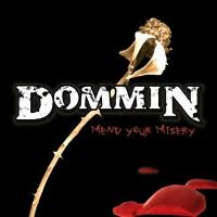 Dommin-Mend your Misery
