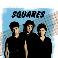 Squares-Squares: Best Of The Early 80\'s (feat. Joe Satriani)