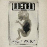 Lindemann-Praise Abort